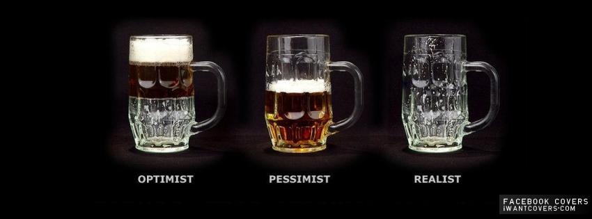 Optimist-Pessimist-Realist